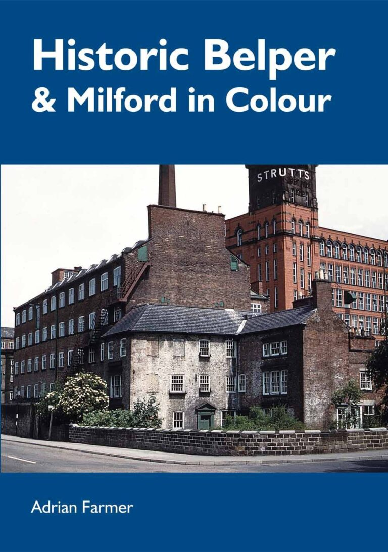 Front cover for Historic Belper and Milford in Colour